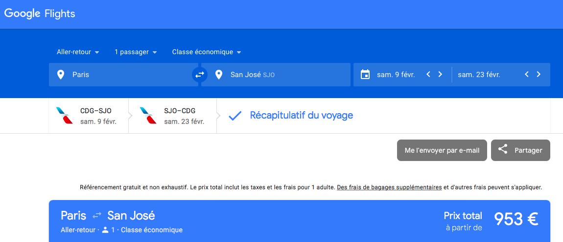 Google Flight : pour trouver le billet le moins cher entre Paris et San José au Costa Rica avec escale
